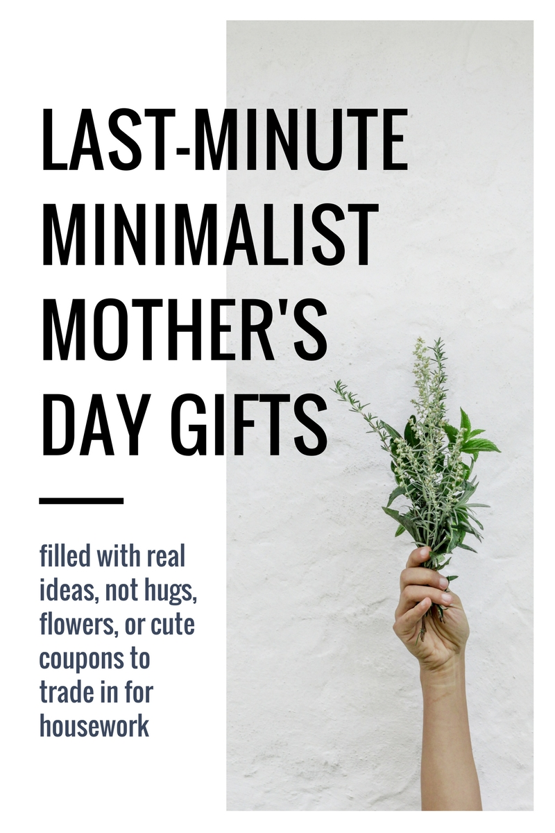 last minute mother's day gifts for a minimalist mom